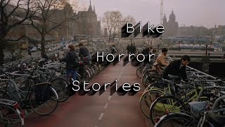3 True Scary Biking/Bicycle Stories