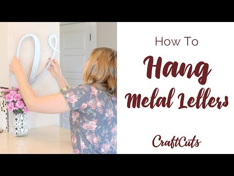 How to Hang Metal Letters - Custom Metal Letters | Craftcuts.com