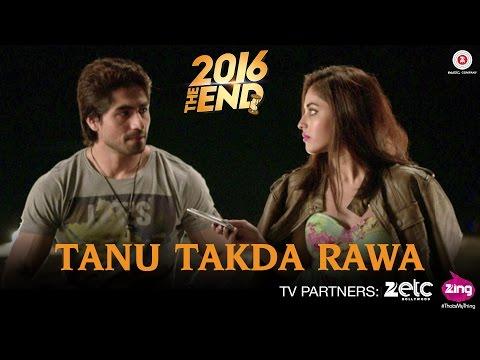 Tanu Takda Rawa - 2016 The End   Harshad Chopda & Priya Banerjee   Vishal Kothari