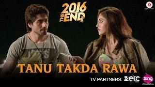 Tanu Takda Rawa - 2016 The End | Harshad Chopda & Priya Banerjee | Vishal Kothari