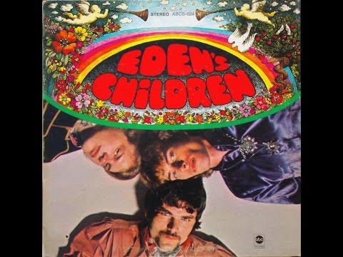 Eden's Children - 1968 [Full Album]