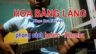 HOA BẰNG LĂNG Guitar BOLERO ĐỆM HÁT CƠ BẢN