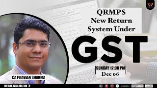 Live Discussion on Sunday at 12PM on  New Return System under #GST - QRMPS  from 1-Jan-2021
