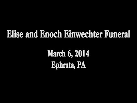 Elise and Enoch Einwechter Funeral