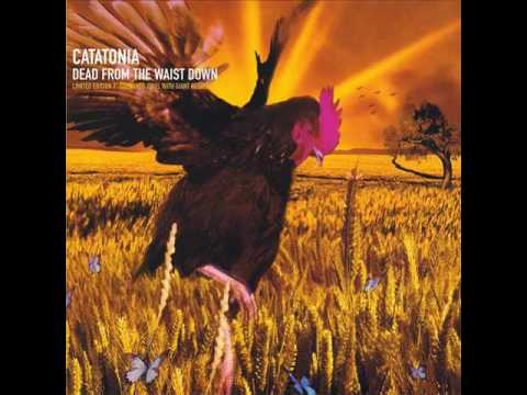 Catatonia - Dead From The Waist Down