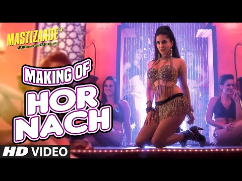 Making of HOR NACH Video Song | MASTIZAADE | Sunny Leone, Tusshar Kapoor, Vir Das, Meet Bros