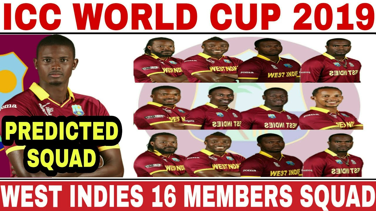 ICC WORLD CUP 2019 WEST INDIES TEAM SQUAD | WEST INDIES 16 MEMBERS ODI SQUAD FOR WORLD CUP 2019