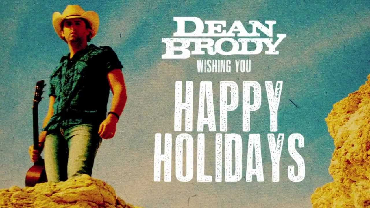 Happy Holidays from Dean Brody