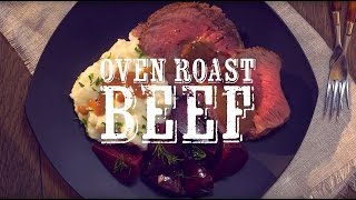 Oven Roast How-to: Roast Beef With Peppercorn Wine Sauce And Make-ahead Glazed Beets