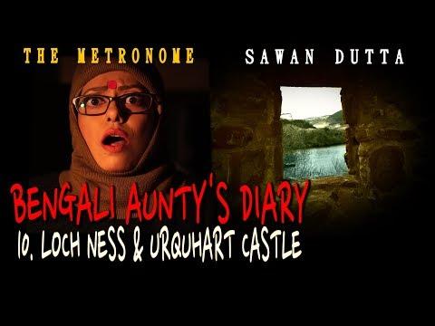 10. LOCH NESS & URQUHART CASTLE | SCOTLAND |  BENGALI AUNTY'S DIARY | SAWAN DUTTA | THE METRONOME