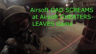 Airsoft Dad SCREAMS at Airsoft CAMPER