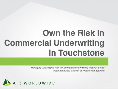 Own the Risk in Commerical Underwriting in Touchstone
