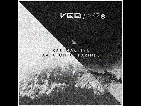 Radioactive x Aafaaton Ke Parinde (VGo Mix ft. Rutgers RAAG, A.R. Rahman)