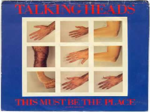 Talking Heads - This Must Be the Place (Naive Melody) - ORIGINAL