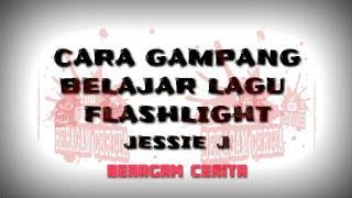 FLASHLIGHT #CARA MUDAH HAFAL LIRIK