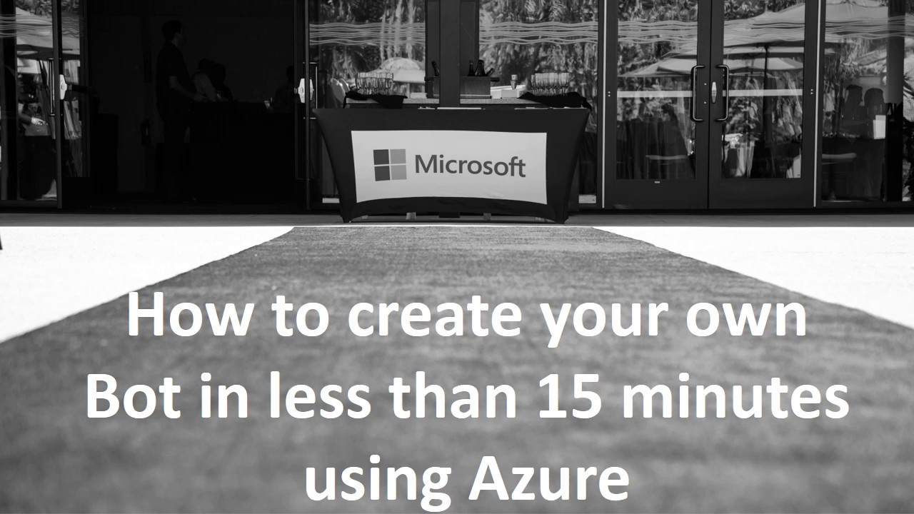 How to create your own Azure ChatBot in 15 minutes!