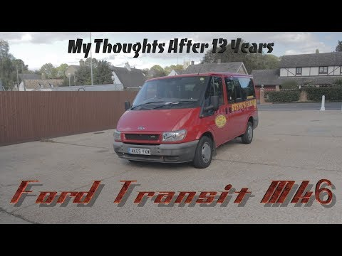 Ford Transit Mk6..... My Thoughts After 13 Years & 333k Miles