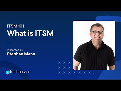 What is ITSM — ITSM 101 #1