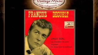 François Deguelt -- Loin De Vous (Only You) (VintageMusic.es)