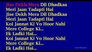 Jise Dekh Mera Dil Dhadka - Kumar Sanu Hindi Full Karaoke with Lyrics