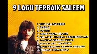 Download lagu SALEEM IKLIM - KOLEKSI LAGU TERBAIK