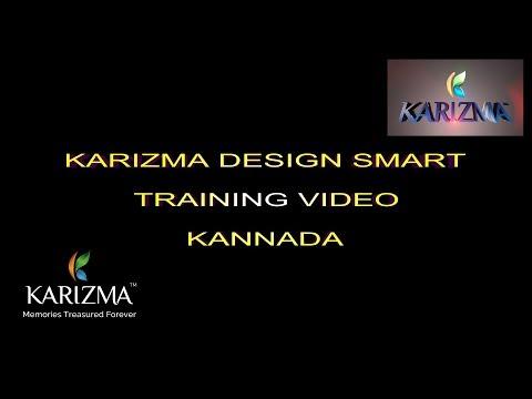 Karizma Design Smart training video (Kannada Language)