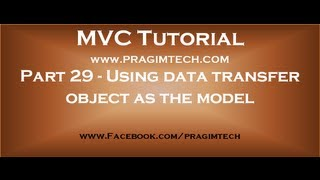 Part 29   Using data transfer object as the model in mvc