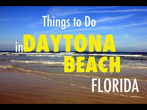 Things To Do On Vacation In Daytona Beach, Florida