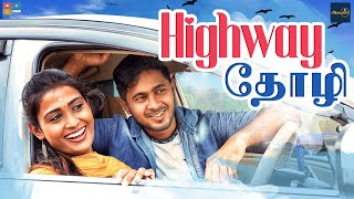 Highway Thozhi || Episode-1 || Poornima Ravi || Araathi || Tamada Media