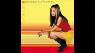 Watch Samantha Mumba Gotta Tell You video