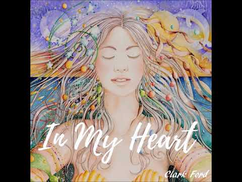 """""""In My Heart"""" Album by Clark Ford"""