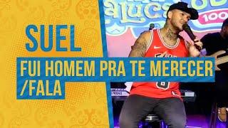 Suel - Não Fui Homem Pra Te Merecer / Fala (Semana Maluca 2019) FM O Dia