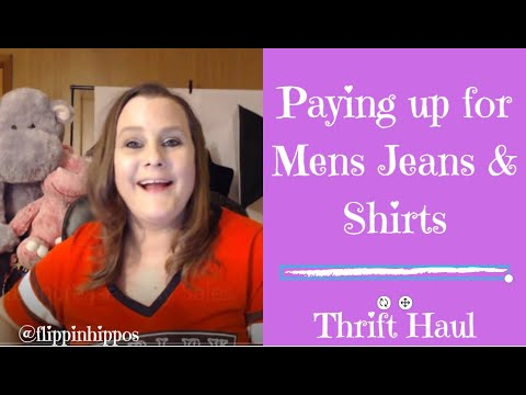 Paying Up for Mens Shirts and Jeans: Hippo Haul #18