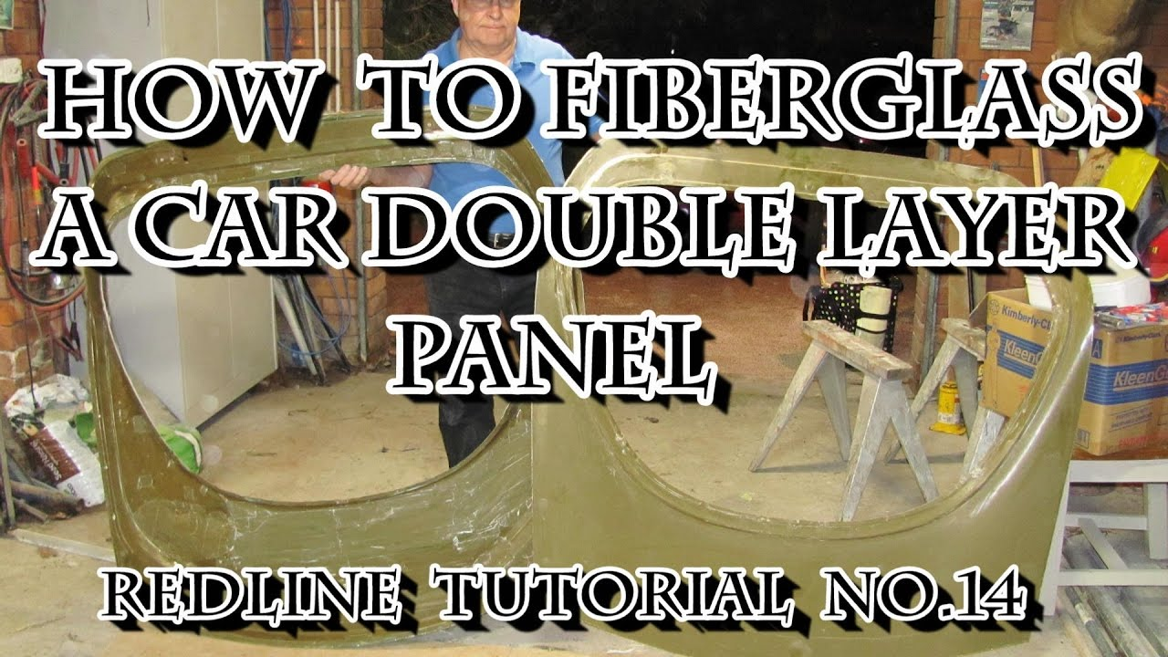How To Fibreglass A Car Double Layer Panel Youtube