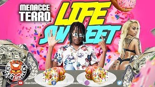Menacce Terro - Life Sweet - October 2019