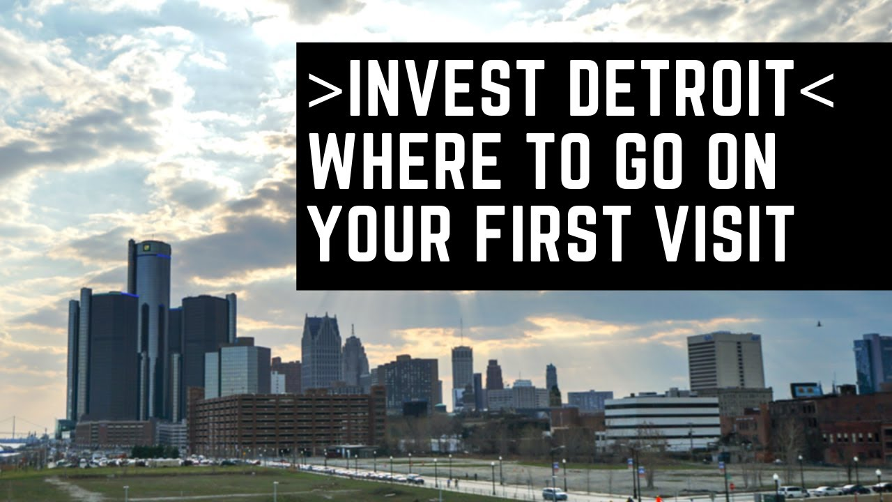 Visit Detroit - Detroit Real Estate Investing - Where to go on Your First Visit