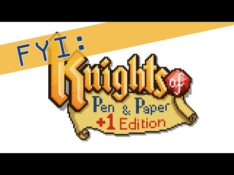 For Your Information: Knights of Pen and Paper +1 Edition  