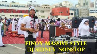 PINOY MASSIVE STYLE DJ SIDNEY- NONSTOP MIX 2013
