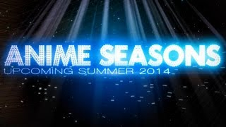 Upcoming Summer 2014 - Anime Video List