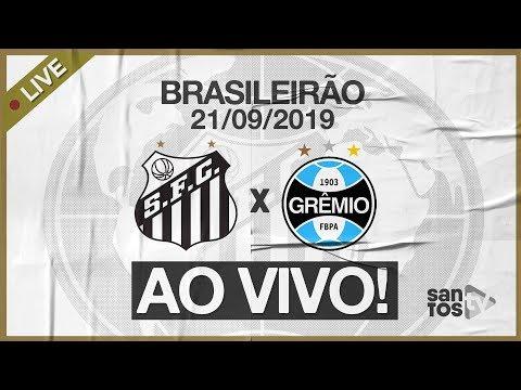 AO VIVO: SANTOS 0 x 3 GRÊMIO | PRÉ-JOGO E NARRAÇÃO | BRASILEIRÃO (21/09/19)