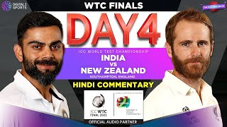 Hindi Commentary: India vs New Zealand | ICC World Test Championship WTC FINALS | Day 4