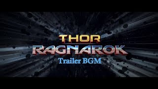Thor Ragnarok Trailer Background Music |
