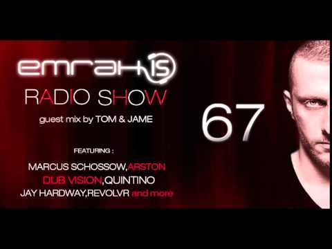 Emrah Is Radio Show - Episode 67 (Guest Mix By Tom & Jame)