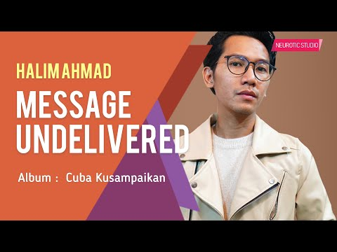 Halim Áhmad - Message Undelivered