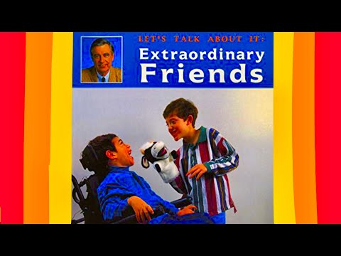 EXTRAORDINARY FRIENDS - BOOK - Read Aloud - Fred Rogers - Let's Talk About It