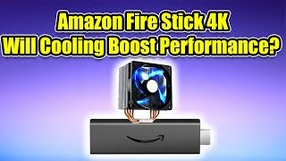 Amazon Fire Stick 4K Will Cooling Boost Performance?