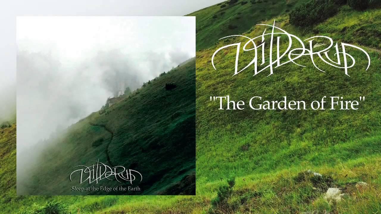 WILDERUN   The Garden Of Fire   YouTube