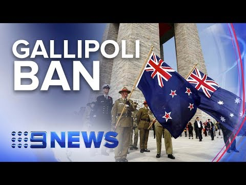 Turkish Nationals Banned From Gallipoli Commemorations | Nine News Australia