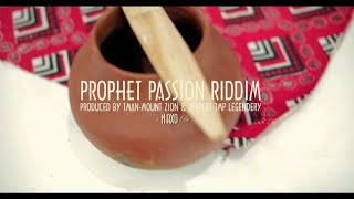 Prophet Passion Riddim ( Medley)Produced by TMAN & JMP a NAXO Films  2019
