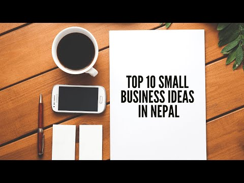 Top Ten Small Business Ideas To Start In Nepal With Small Capital